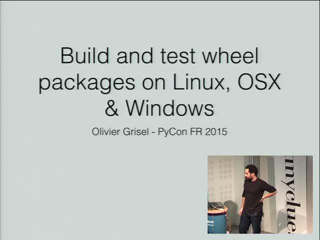 Image from Construire et tester des wheels sous Linux, OSX et Windows